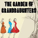 Season 3: The Garden of Granddaughters
