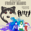 Season 5: Friday Magic
